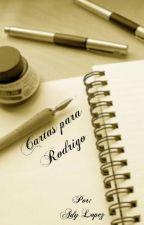 Cartas para Rodrigo. by Adylene156