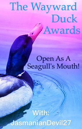 The Wayward Duck Awards by JasmanianDevil27