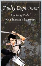 The Mad Scientist's Experiment by The_Real_Armin
