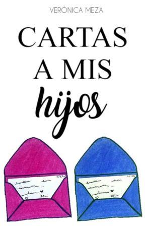CARTAS A MIS HIJOS by MEZAISABEL