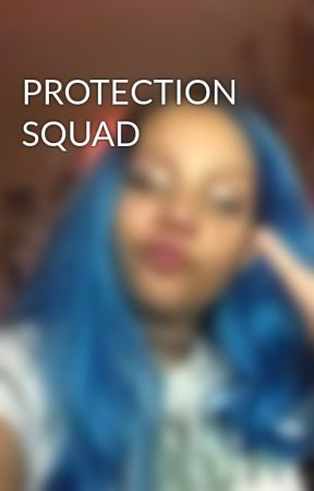 PROTECTION SQUAD  by Bye-again