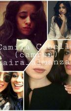Srta.Camila Cabello  ( Camren )TERMINADA by zaira_almanzar