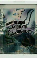 Member aku hantu photographer' by nkiraaaaa