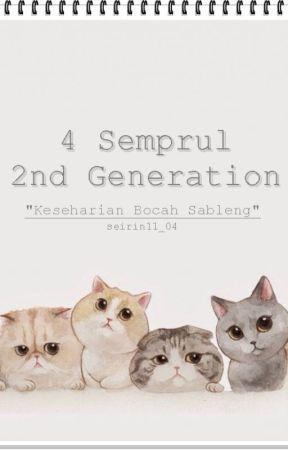 4 Semprul 2nd Generation by seirin11_04