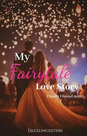 My Fairytale Love Story [Completed✓] - S & K - Wattpad