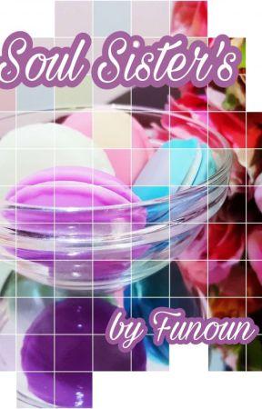 Soul Sister's  by Funoun