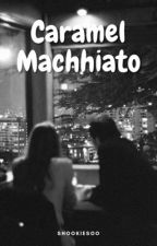 Caramel Macchiato | Jungkook by ShookieSoo