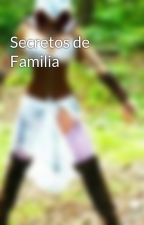 Secretos de Familia by Patricia-Martinez-70