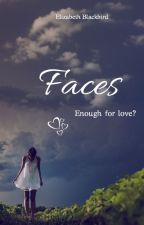 Faces - Enough for love? #brilliants2018 by Elizabeth_Blackbird