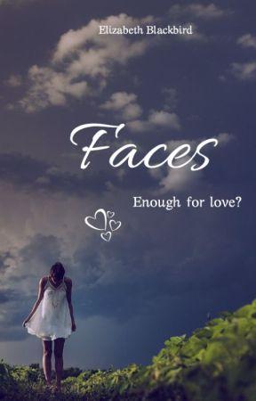 Faces - Enough for love? by Elizabeth_Blackbird