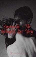 AgniVarsha - The Incomplete Love Story by nasimkhan1