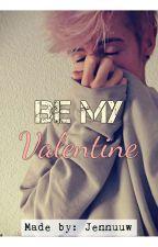 -Be my Valentine- by Jennuuw