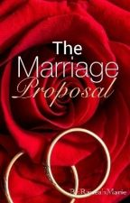 The Marriage Proposal by RaneahMarie