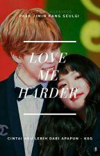 [ 7 ] Love Me Harder [Pjm.Ksg] by AiLeevevo