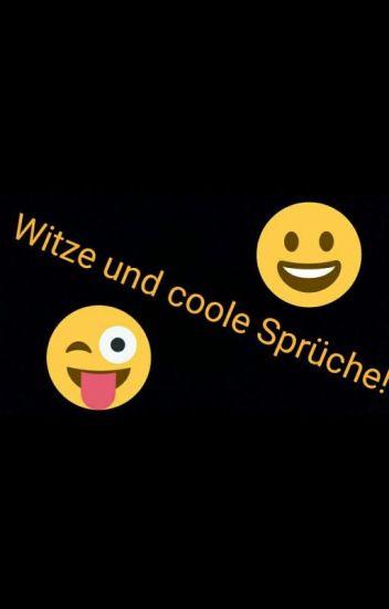 Witze Coole Sprüche Watti0123456789 Wattpad