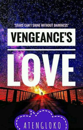 Vengeance's Love by AtengLoko