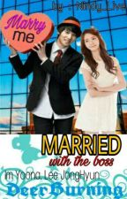 Married With The Boss !! (Complete) ✔ by Nindy_Live