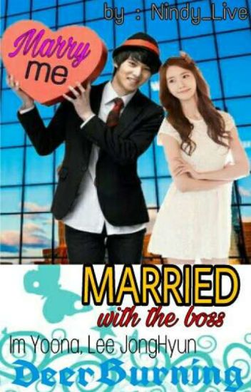 Married With The Boss !! (Complete) ✔