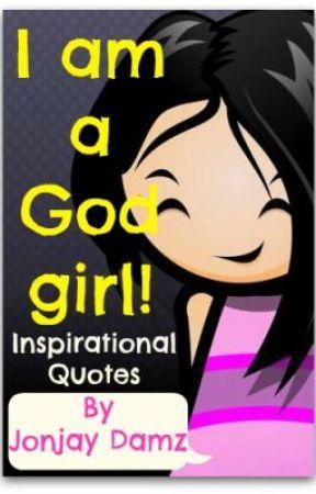 I Am A God Girl!   #5 Inspirational Quotes   Wattpad