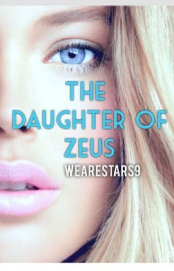 The daughter of Zeus