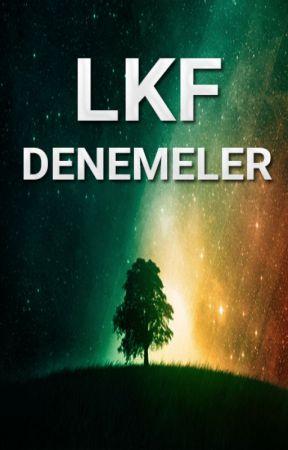 LKF Denemeler by Necromax