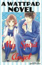 """My Spirit Angel"" (SPG) by Ashorie"