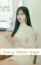 kaisoo gs kehidupan kyungsoo (END) by marinaindah