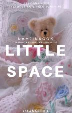 Little Space (Namjinkook) by yoongitbh