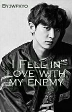 I fell in love with my enemy ○PCY○ by iwfkyo