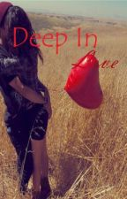 Deep In Love by booklover365