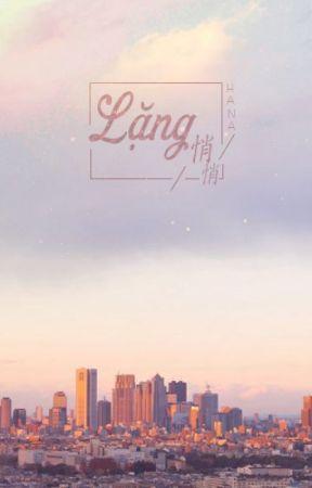 Lặng [ ChanBaek ] [ Thanh xuân vườn trường / HE ] by HanaBinn