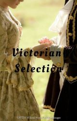 Victorian Selection by A_Silent_Warrior