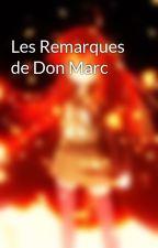 Les Remarques de Don Marc by M3canixx