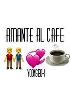 amante al café『 YOONSEOK 』 by babyyoongii