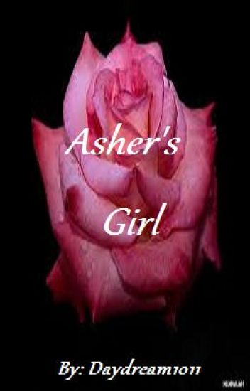 Asher's Girl (ON HOLD)