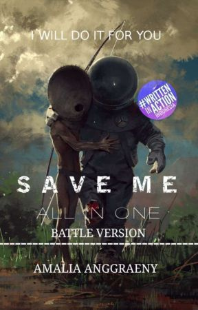 Save Me [On Going] by nxblade