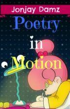 Poetry in Motion by jonjay888
