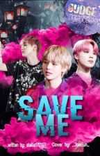 Save Me   BTS ff (ongoing) by stella170197
