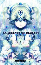 La légende de Diamant. by Juju1617