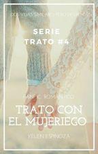"""Trato Con El Mujeriego [ 4  PRT de """"TDM""""]- Aiden Lee- PROXIMAMENTE by YelenEspinozaELFish"""