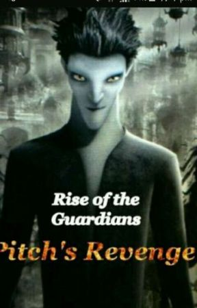Rise Of The Guardians - Pitch's Revenge by Rare_Wolf