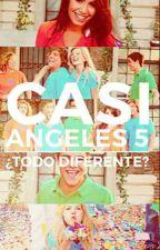 Casi Angeles 5 ¿Todo Diferente? by CMangels