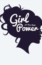 GIRL POWER  by LaDouville