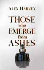 Those Who Emerge From Ashes by DracoNako