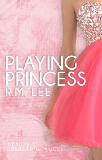 Playing Princess