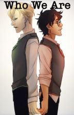 Who We Are  (Drarry) by charlie_alexander