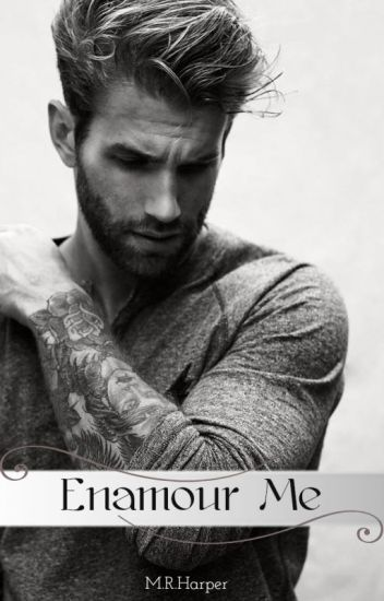 Enamour Me [A Mr. Tattoo Novel]