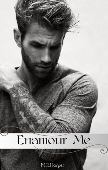 Enamour Me [A Mr. Tattoo Novel]