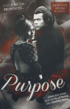 Purpose || H.S by only-anggel