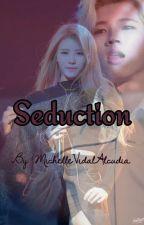 Seduction [WooHyun×MiJoo] by MichelleVidalAlcudia